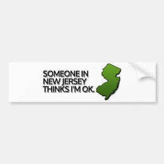Jemand in New-Jersey denkt, dass ich OKAY bin Autoaufkleber