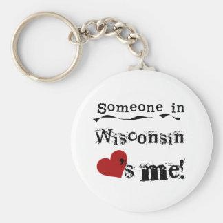 Jemand in Wisconsin-Lieben ich Standard Runder Schlüsselanhänger