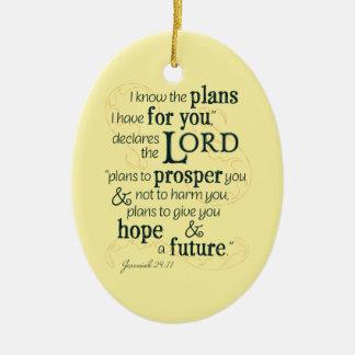 Jeremias-29:11 kenne ich die Pläne, die ich für Keramik Ornament