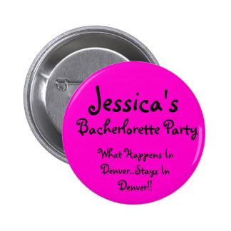 Jessica, ce qui se produit à Denver. Séjours en DE Badge Rond 5 Cm