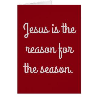 """""""Jesus ist der Grund während der Jahreszeit """" Karte"""
