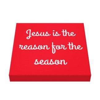"""""""Jesus ist der Grund während der Jahreszeit"""" Leinwanddruck"""
