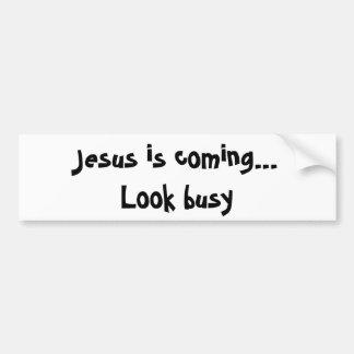 Jesus kommt… Schauen Sie beschäftigt Autoaufkleber