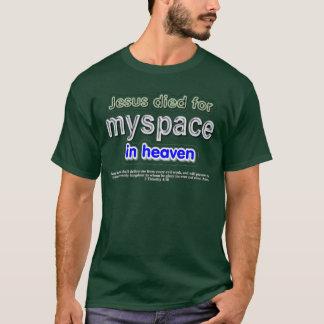 Jesus starb für myspace im Himmel T-Shirt