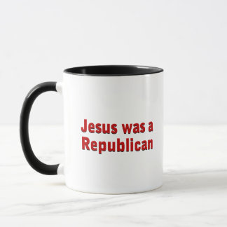 Jesus war ein Republikaner Tasse