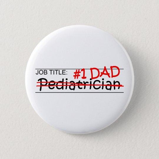 Job-Vati-Kinderarzt Runder Button 5,7 Cm