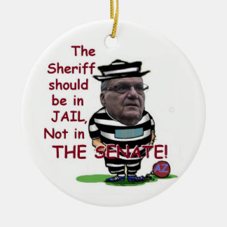 Joe ARPAIO AZ 2018 Keramik Ornament