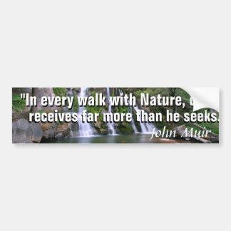 John Muir-Zitat und ein schöner Autoaufkleber