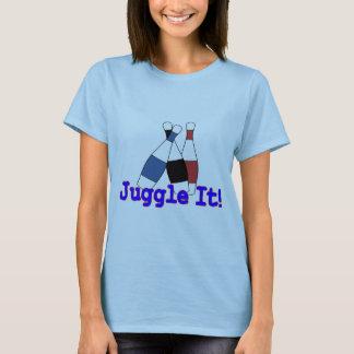 Jonglieren Sie es Jongleur T-Shirt