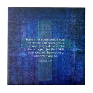 Joshua-1:9 Bibel-Vers über Stärke Fliese