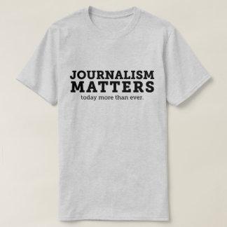 Journalismus ist heute der T - Shirt der Männer