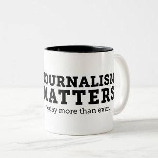 Journalismus ist heute Tasse von Bedeutung