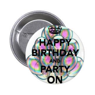Joyeux anniversaire et partie dessus badge rond 5 cm