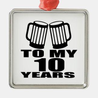 Jubeln Sie zu meinen 10 Jahren Geburtstags-zu Silbernes Ornament