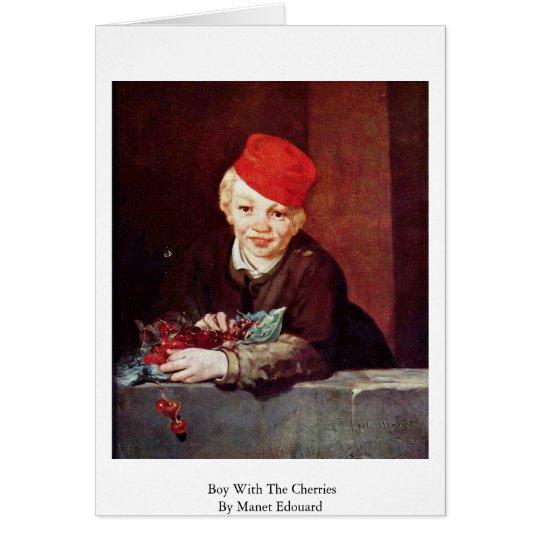 Junge mit den Kirschen durch Manet Edouard Grußkarte