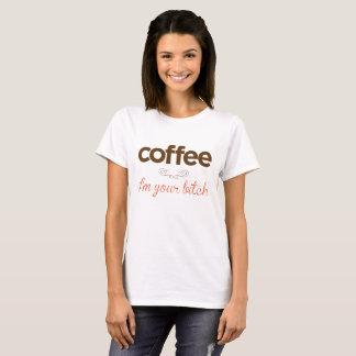 """""""Kaffee bin ich Ihr Weibchen """" T-Shirt"""