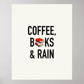 Kaffee, Bücher u. Regen Poster
