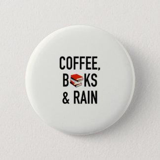 Kaffee, Bücher u. Regen Runder Button 5,7 Cm