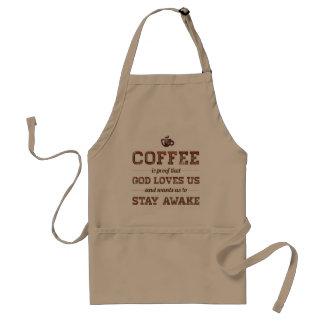 Kaffee ist Beweis dieser Gott-Lieben wir Schürze