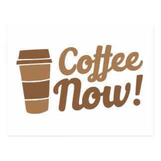 Kaffee jetzt postkarte
