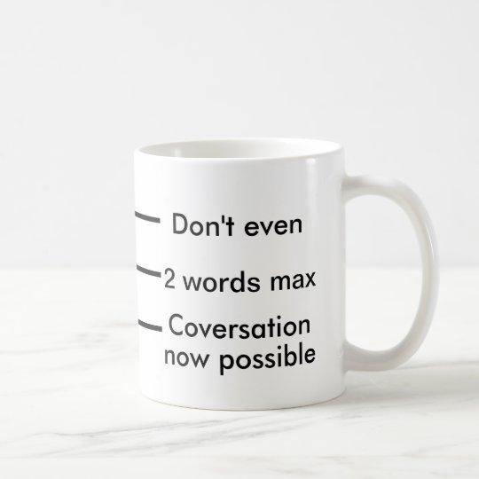 Kaffee-Messbecher: Tun Sie nicht einmal; 2 Wörter Kaffeetasse