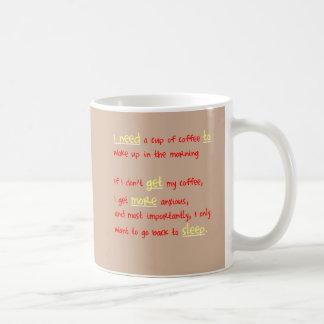 Kaffee oder mehr Schlaf Tasse