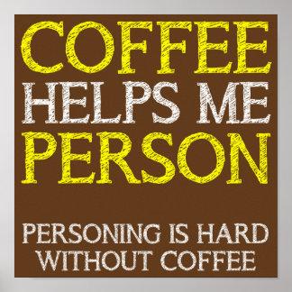 Kaffee-Person Personing lustiges Plakat-Zeichen Poster