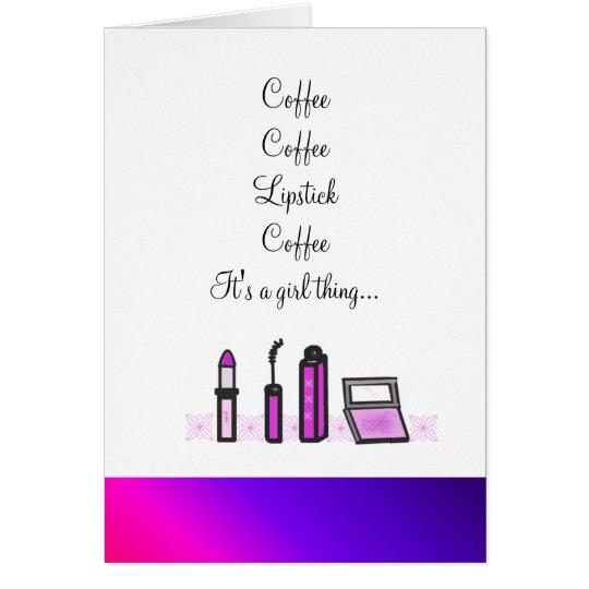 Kaffee und Lippenstift Karte