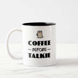 Kaffee vor Talkie Zweifarbige Tasse
