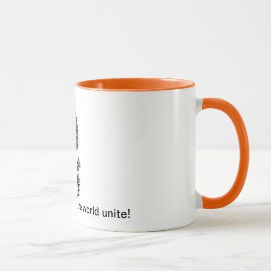 Kaffeesüchtige der Welt vereinigen! Tasse