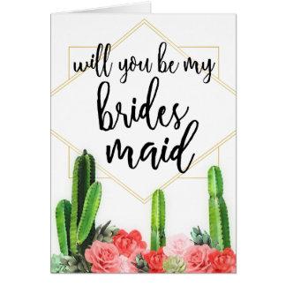 """Kaktus u. Blumen""""sind Sie meine Brautjungfern-"""" Karte"""