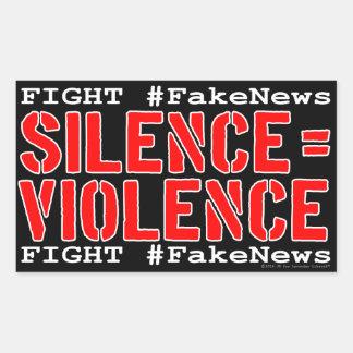 Kampf #FakeNews: Ruhe entspricht Gewalt Rechteckiger Aufkleber