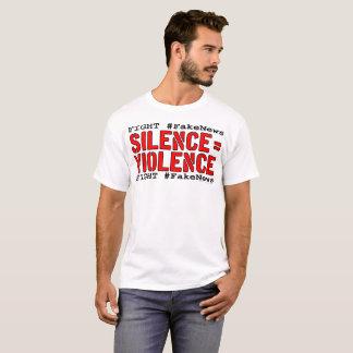 Kampf #FakeNews: Ruhe entspricht Gewalt T-Shirt