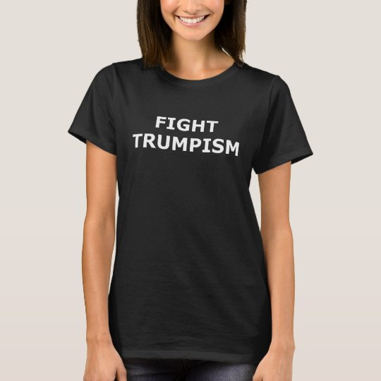 Kampf Trumpism T-Shirt
