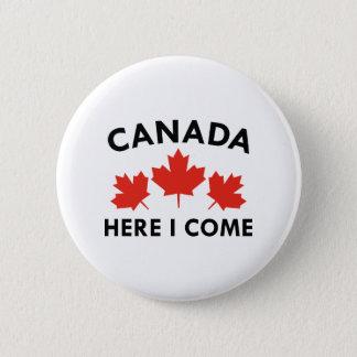 Kanada hier komme ich runder button 5,7 cm