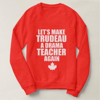 Kanadischer Drama-Lehrer Sweatshirt