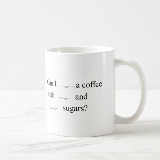 Kann ich einen Kaffee erhalten (im Stil Tasse