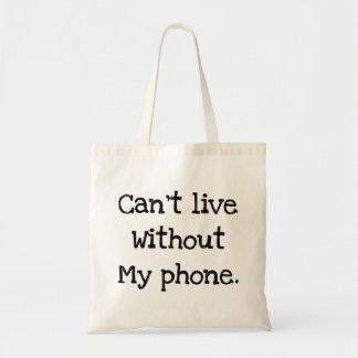 Kann nicht ohne mein Telefon leben Budget Stoffbeutel