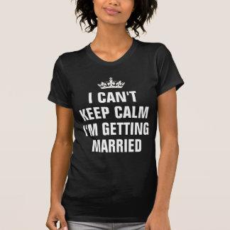Kann Ruhe nicht behalten, die ich verheiratet T-Shirt