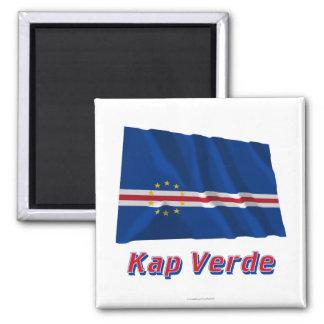 Kap Verde Fliegende Flagge MIT Namen Quadratischer Magnet