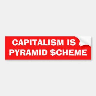 """Kapitalismus ist ein Pyramide-Entwurf-"" Autoaufkleber"