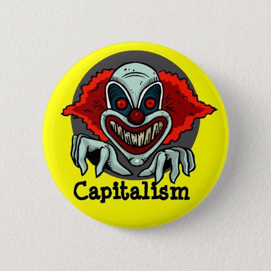 Kapitalismus kann schlecht sein runder button 5,7 cm