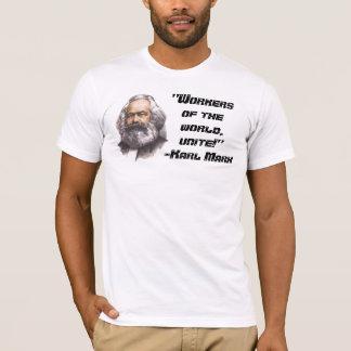 """Karl Marx """"Arbeitskräfte der Welt, vereinigen!"""" T T-Shirt"""