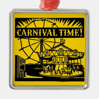 Karnevals-Zeit Quadratisches Silberfarbenes Ornament