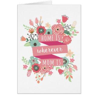 Karte der Mutter Tages, Zuhause ist-, wohin meine