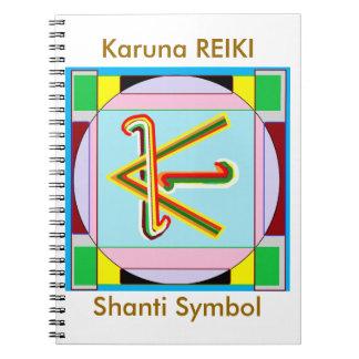 KARUNA Reiki: Shanti Frieden ist mit allen Notizblock