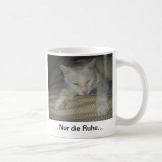 Kater, Katze, Tasse, mug, Nur die Ruhe... Tasse