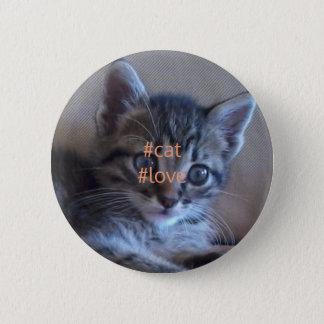 Katzen-Liebe-Abzeichen Runder Button 5,1 Cm