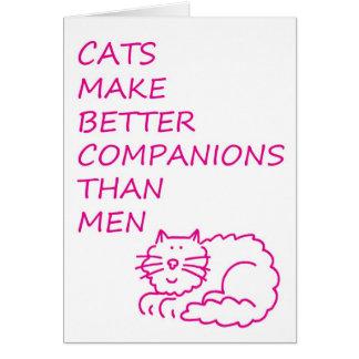 Katzen machen bessere Begleiter als Männer Karte