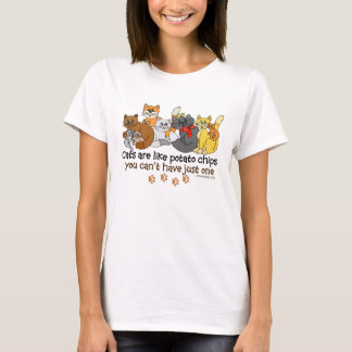Katzen sind wie Kartoffelchips T-Shirt